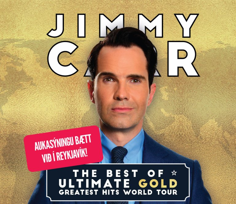 Jimmy Carr: The Best of, Ultimate, Gold, Greatest Hits World Tour